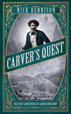 Carver's Quest by Nick Rennison