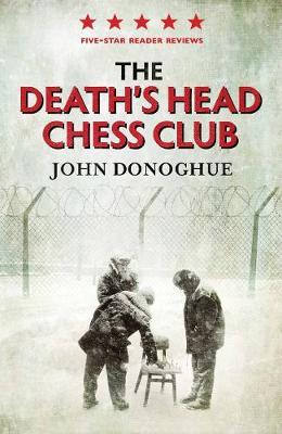 The Death's Head Chess Club by John Donoghue