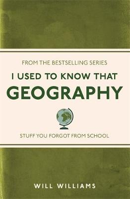 I Used to Know That Geography by Will Williams
