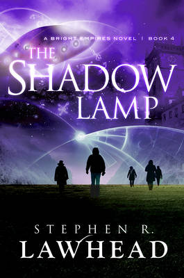 The Shadow Lamp by Stephen Lawhead