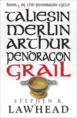 Grail by Stephen Lawhead