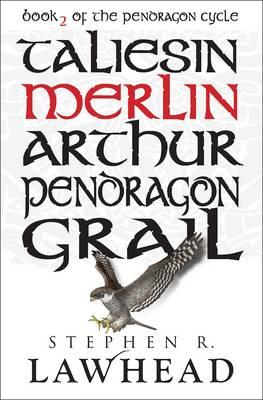 Merlin by Stephen Lawhead