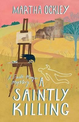 A Saintly Killing by Martha Ockley