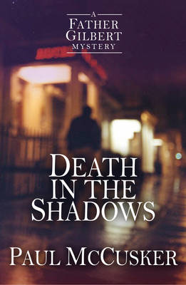 Cover for Death in the Shadows by Paul McCusker
