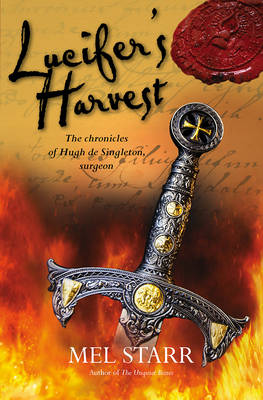 Lucifer's Harvest by Mel Starr
