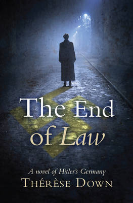 The End of Law by Therese Down