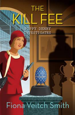 The Kill Fee by Fiona Veitch Smith