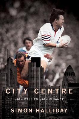 City Centre by Simon J. Halliday, Clive Woodward