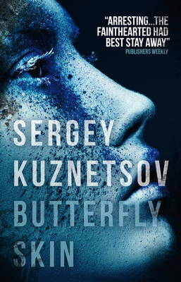Butterfly Skin by Sergey Kuznetsov, Andrew Bromfield