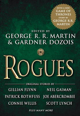 Rogues by George R. R. Martin, Gardner Dozois