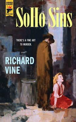 Soho Sins by Richard Vine