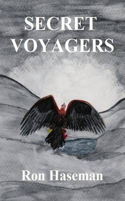 Secret Voyagers by Ron Haseman