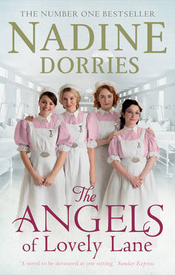The Angels of Lovely Lane by Nadine Dorries