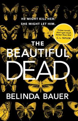 Cover for The Beautiful Dead by Belinda Bauer