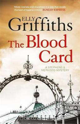 Cover for The Blood Card Stephens and Mephisto Mystery 3 by Elly Griffiths