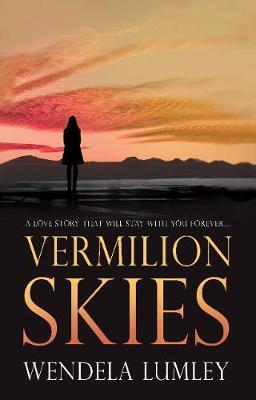 Vermilion Skies by Wendela Lumley