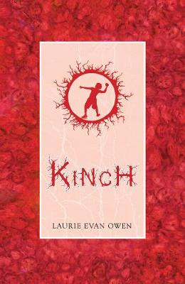 Kinch A Tally of Unravellings by Laurie Evan Owen