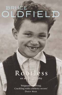 Rootless An Autobiography by Bruce Oldfield, Fanny Blake