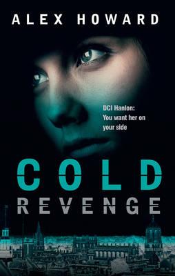 Cold Revenge by Alex Howard