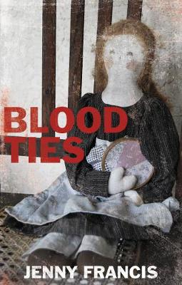 Blood Ties by Jenny Francis