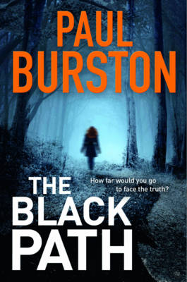 Cover for The Black Path by Paul Burston
