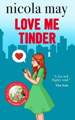Cover for Love Me Tinder by Nicola May