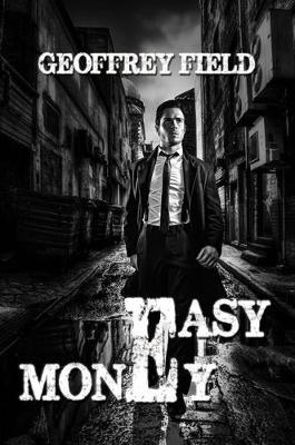Easy Money by Geoffrey Field