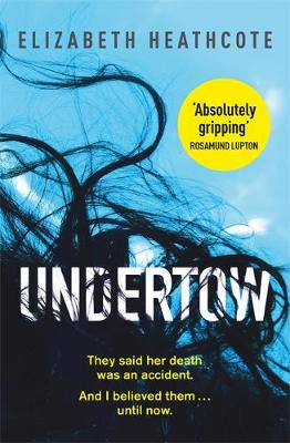 Cover for Undertow by Elizabeth Heathcote