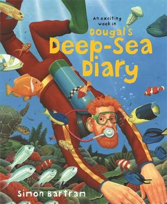 Dougal's Deep-sea Diary by Simon Bartram