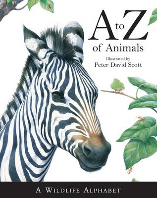 A -Z of Animals by Peter Scott