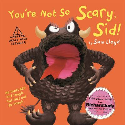 You're Not So Scary, Sid! by Sam Lloyd