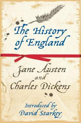 The History of England by Jane Austen and Charles Dickens