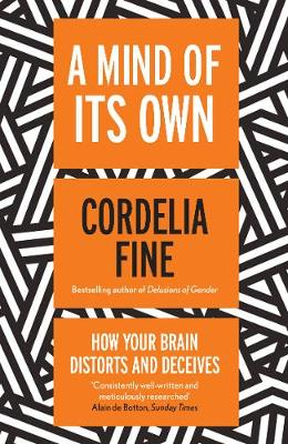 A Mind of Its Own by Cordelia Fine