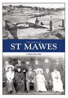 The Book of St Mawes by Chris Pollard