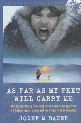 As Far as My Feet Will Carry Me by Joseph Martin Bauer