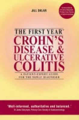 The First Year: Crohn's Disease by Jill Sklar
