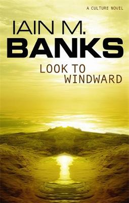 Look to Windward by Iain M. Banks