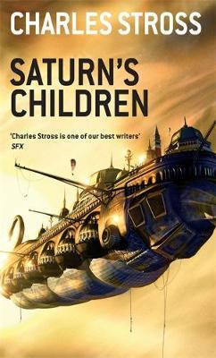 Saturn's Children by Charles Stross