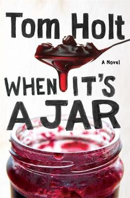 When it's Ajar by Tom Holt