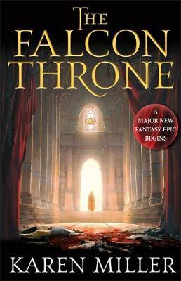 The Falcon Throne by Karen Miller