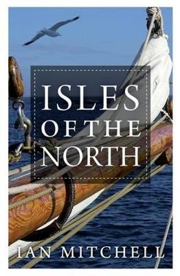 Isles of the North by Ian Mitchell