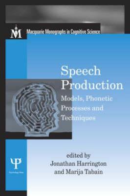 Speech Production by Jonathan Harrington