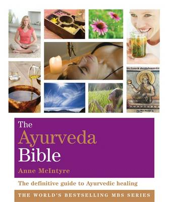 The Ayurveda Bible Godsfield Bibles by Anne McIntyre