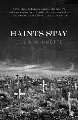 Haints Stay by Colin Winnette