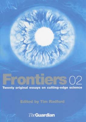 Frontiers Science and Technology by Tim Radford