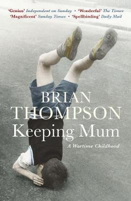 Keeping Mum by Brian Thompson