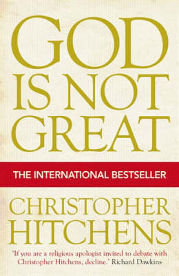 God Is Not Great by Christopher Hitchens