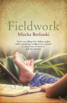 Fieldwork by Mischa Berlinski