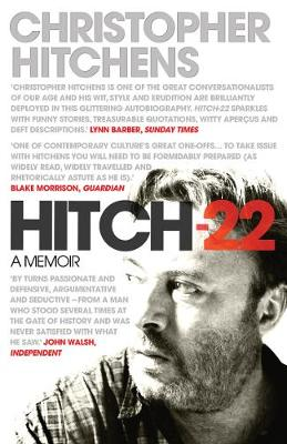 Hitch 22 A Memoir by Christopher Hitchens