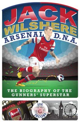 Jack Wilshere - Arsenal DNA by Joe Jacobs
